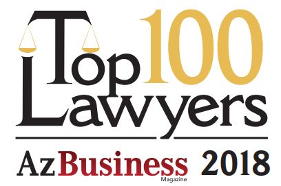 AZ Business Magazine Top 100 Lawyers 2018 recipient